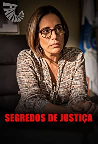 Primary photo for Segredos de Justiça