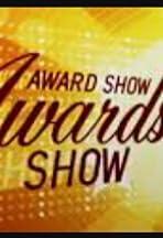 The Award Show Awards Show