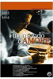 Un Mondo D Amore 2002 Imdb