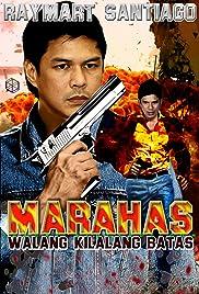 Marahas: Walang kilalang batas Poster