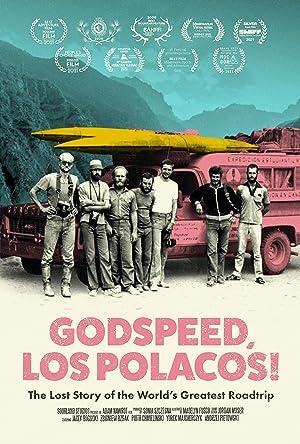 Where to stream Godspeed, Los Polacos!