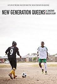 New Generation Queens: A Zanzibar Soccer Story Poster