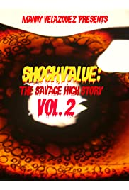 Shockvalue: The Savage High Story Vol. 2