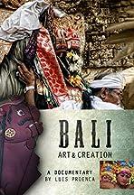 Bali: Art & Creation