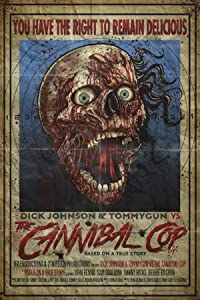 Dick Johnson \u0026 Tommygun vs. The Cannibal Cop: Based on a True Story