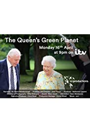 The Queen's Green Planet