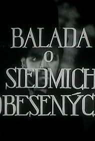 Balada o siedmich obesených (1968)