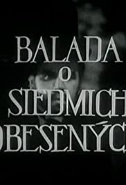 Ballad of the Seven Hanged Poster