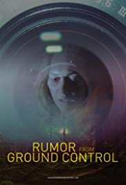 Rumor from Ground Control Poster
