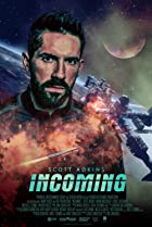 Incoming (2018) Poster