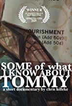 Some of What I Know About Tommy