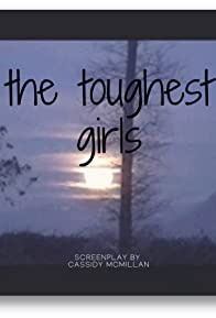 Primary photo for The Toughest Girls