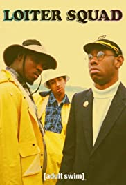 Loiter Squad Poster - TV Show Forum, Cast, Reviews