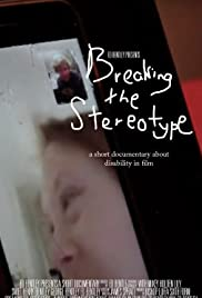 Breaking the Stereotype: A Short Documentary About Disability In Film