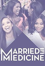 Married to Medicine | Watch Movies Online