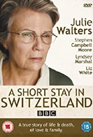 A Short Stay in Switzerland (2009) Poster - Movie Forum, Cast, Reviews