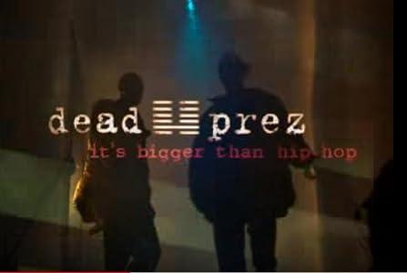 Full free 3gp movie downloads Dead Prez: It's Bigger Than Hip-Hop USA [[480x854]