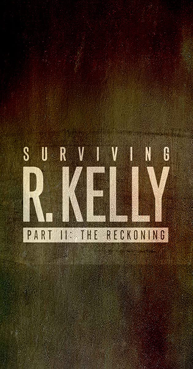 Download Surviving R. Kelly Part II: The Reckoning or watch streaming online complete episodes of  Season1 in HD 720p 1080p using torrent