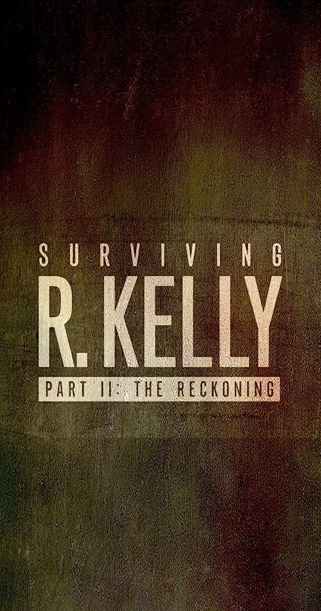 descarga gratis la Temporada 1 de Surviving R. Kelly Part II: The Reckoning o transmite Capitulo episodios completos en HD 720p 1080p con torrent