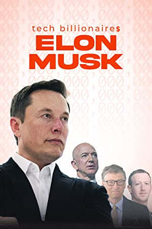 Where to stream Tech Billionaires: Elon Musk