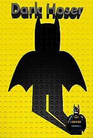 Dark Hoser Poster