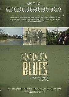 Mamaliga Blues (2014)