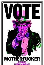 Vote Motherfucker