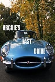 Archie's Last Drive (2021)