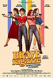 Brave ragazze Poster