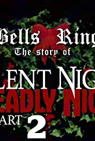 Slay Bells Ring Again: The Story of Silent Night, Deadly Night 2 (2018)