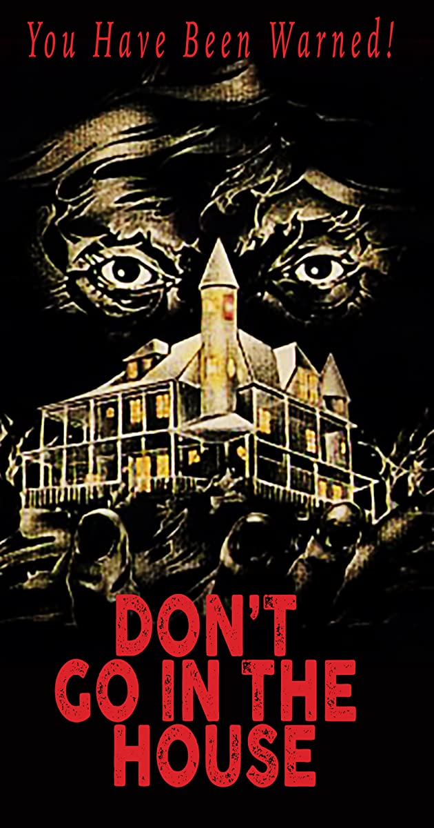 Subtitle of Don't Go in the House