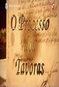 O Processo dos Távoras (2001)
