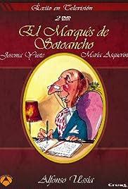 El marqués de Sotoancho Poster