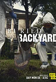 Buried in the Backyard (2018)