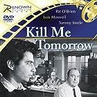 Kill Me Tomorrow (1957)