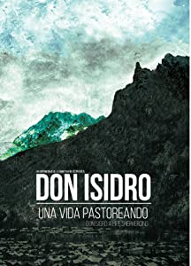 Site for free mobile movie downloads Don Isidro, a Life Shepherding by none [480x360]
