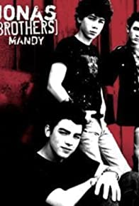 Primary photo for Jonas Brothers: Mandy - Version 2