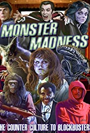 Monster Madness: The Counter Culture to Blockbusters Poster