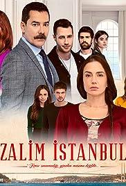 Zalim Istanbul (TV Series 2019– ) - IMDb