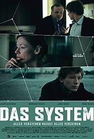 Das System - Alles verstehen heisst alles verzeihen (2011)