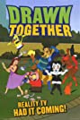 Drawn Together (2004) Poster