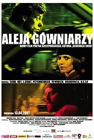 Aleja gówniarzy (2007)