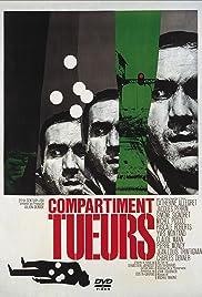Compartiment tueurs(1965) Poster - Movie Forum, Cast, Reviews