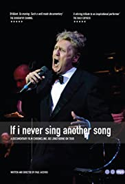 Joe Longthorne: If I Never Sing Another Song Poster
