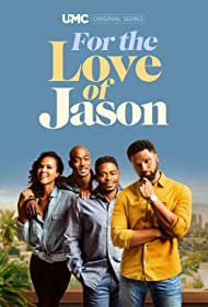 For the Love of Jason (2020)