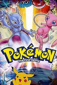 Primary photo for Pokémon: The First Movie - Mewtwo Strikes Back