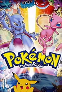 Primary photo for Pokémon: The First Movie - Mewtwo Strikes Back