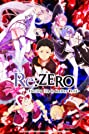 Re: Zero, Starting Life in Another World (2016) Poster