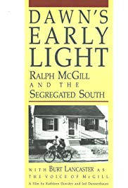 Dawn's Early Light: Ralph McGill and the Segregated South Poster