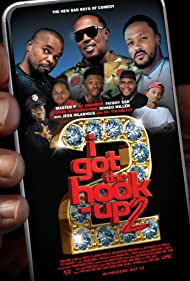 Master P, Michael Blackson, Anthony Johnson, Romeo Miller, Fatboy Sse, and D.C. Young Fly in I Got the Hook Up 2 (2019)